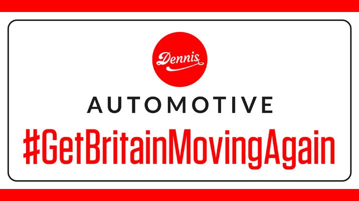 Dennis Automotive launches £1 million #GetBritainMovingAgain campaign